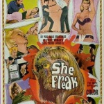 She Freak – a movie filmed in the 1960's on the West Coast Shows