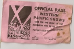 One of the first passes issued by John Lopez senior when he statred the Western Pacific Shows  1970s.jpg